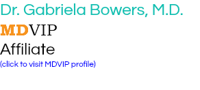 Dr. Gabriela Bowers, M.D. MDVIP Affiliate (click to visit MDVIP profile)